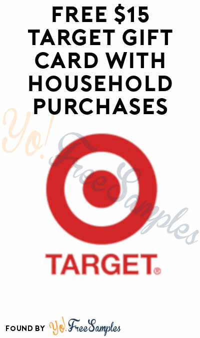 FREE $15 Target Gift Card with Purchases of $50+ on Household Essentials