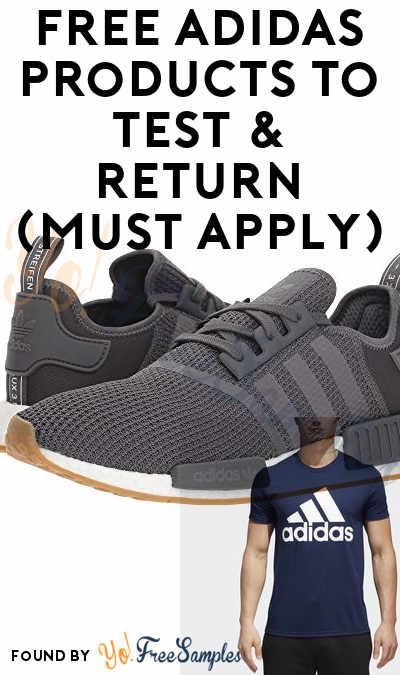 FREE Adidas Products To Test & Return (Must Apply)