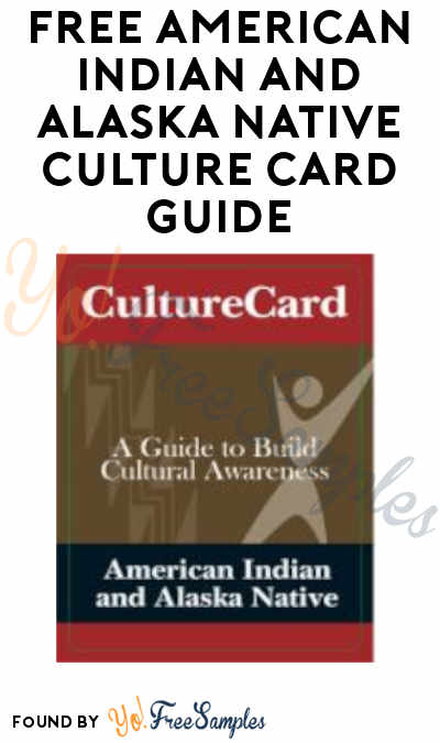 FREE American Indian and Alaska Native Culture Card Guide from SAMHSA