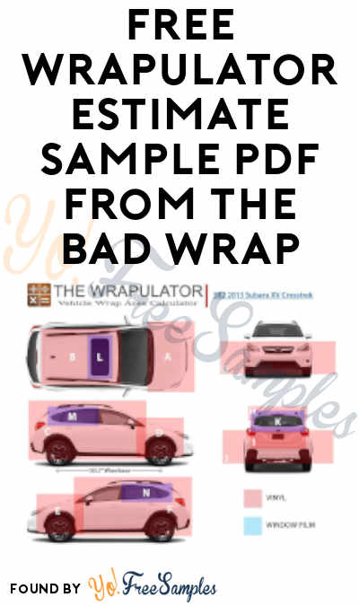 FREE Wrapulator Estimate Sample PDF from The Bad Wrap (Dealerships/Autobody Shops)
