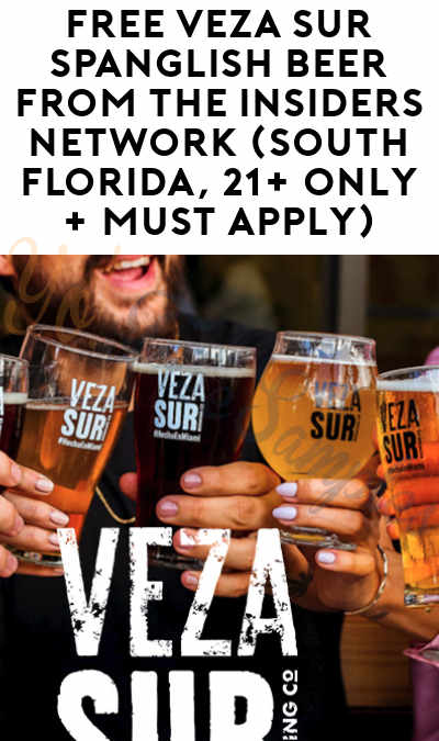 FREE Veza Sur Spanglish Beer From The Insiders Network (South Florida, 21+ Only + Must Apply)