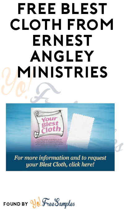 FREE Blest Cloth from Ernest Angley Ministries