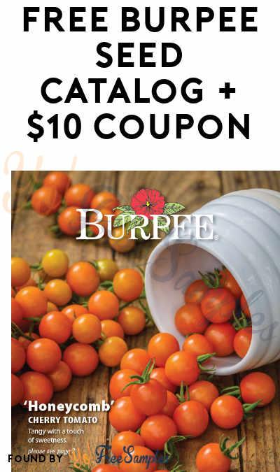 FREE 2019 Burpee Seed Catalog + $10 Coupon