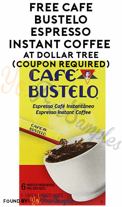 FREE Cafe Bustelo Espresso Instant Coffee At Dollar Tree (Coupon Required)