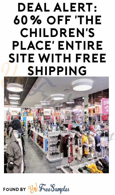 DEAL ALERT: 60% off 'The Children's Place' Entire Site with FREE Shipping