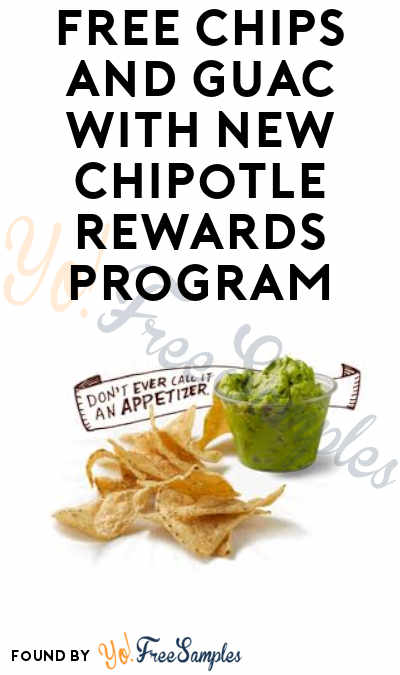 FREE Chips & Guacamole With Purchase For New Chipotle Rewards Members (App Required)