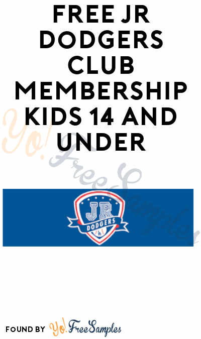 FREE Jr. Dodgers Club Membership for Kids 14 Years & Under