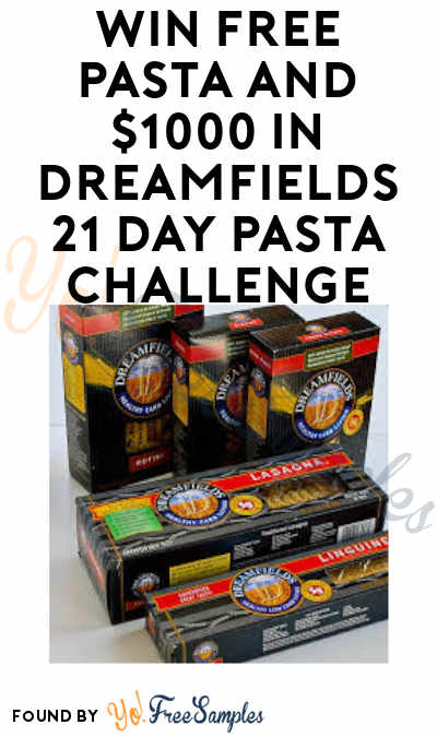 Enter Daily: Win FREE Pasta and $1000 in Dreamfields 21 Day Pasta Challenge