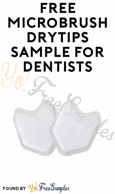 FREE Microbrush DryTips Sample (Dental Professionals Only)