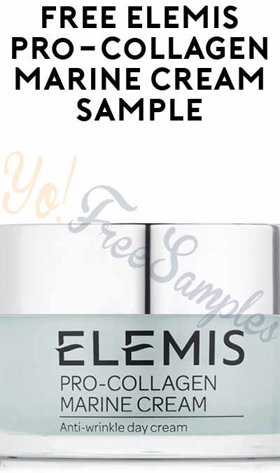 Possible FREE ELEMIS Pro-Collagen Marine Cream Sample