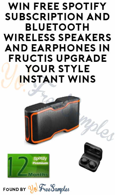 Enter Daily: Win FREE Spotify Subscription, and Bluetooth Wireless Speakers and Headphones with Fructis Upgrade Your Style Instant Wins