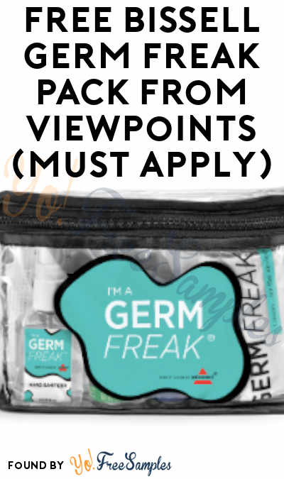 FREE BISSELL Germ Freak Pack From ViewPoints (Must Apply)