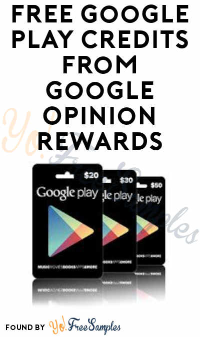 FREE Google Play Credits from Google Opinion Rewards (App + Survey Required)