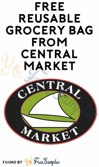 FREE Reusable Grocery Bag from Central Market and Town and Country Markets (Coupon Required)