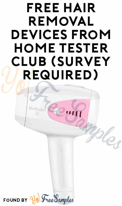 FREE Hair Removal Devices From Home Tester Club (Survey Required)
