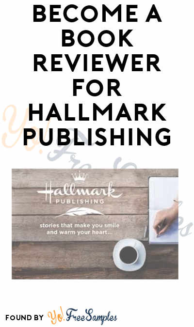 FREE Hallmark Books & eBooks For Hallmark Publishing's Book Review Crew Members (Must Apply)
