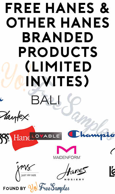 FREE Hanes & Other Hanes Branded Products (Limited Invites)
