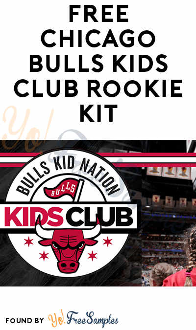 FREE Chicago Bulls Kids Club Rookie Kit