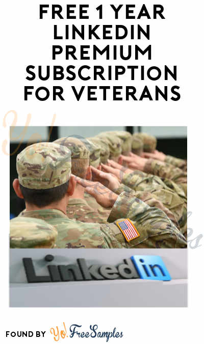 FREE 1 Year LinkedIn Premium Subscription (US Service Members/Veterans Only)
