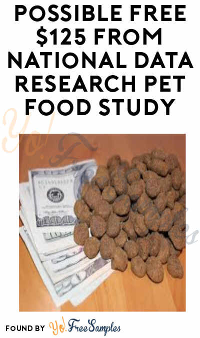 Possible FREE $125 from National Data Research Pet Food Study (Must Apply)
