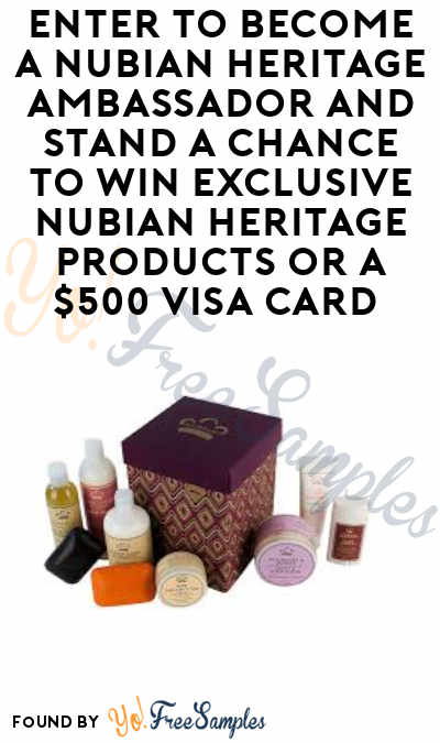 LAST DAY: FREE Nubian Products & More For Nubian Heritage Ambassadors (Must Apply)