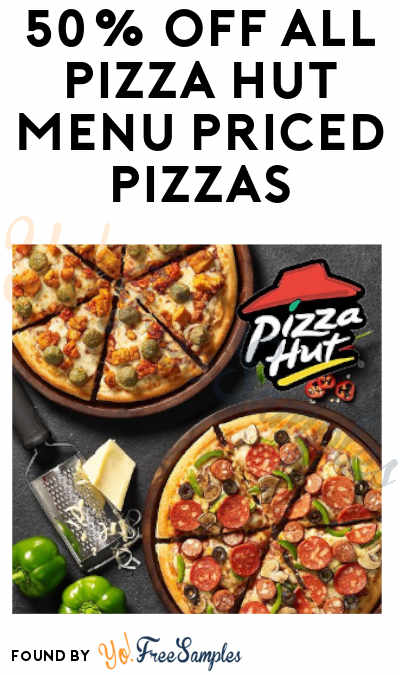 DEAL ALERT: 50% Off All Pizza Hut Menu-Priced Pizzas (Account Required)