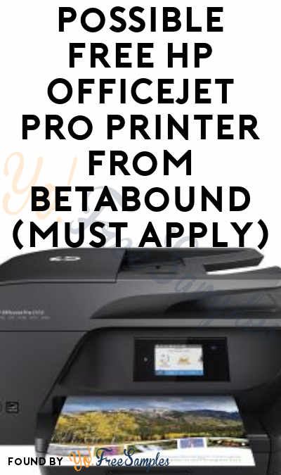 Possible FREE HP OfficeJet Pro Printer From Betabound (Must Apply)