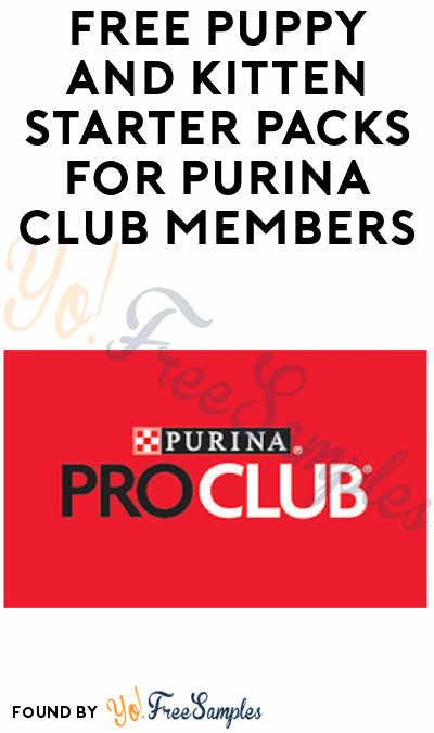 FREE Puppy + Kitten Starter Kits for Purina ProClub Members (Breeders Only)