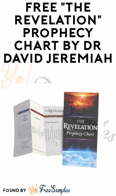 Free The Revelation Prophecy Chart By Dr David Jeremiah Yo