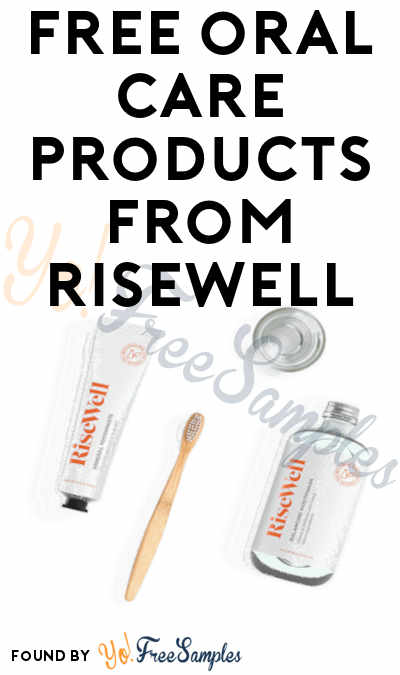 FREE Oral Care Products From RiseWell For Referring Friends