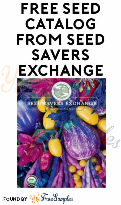 FREE Seed Catalog from Seed Savers Exchange