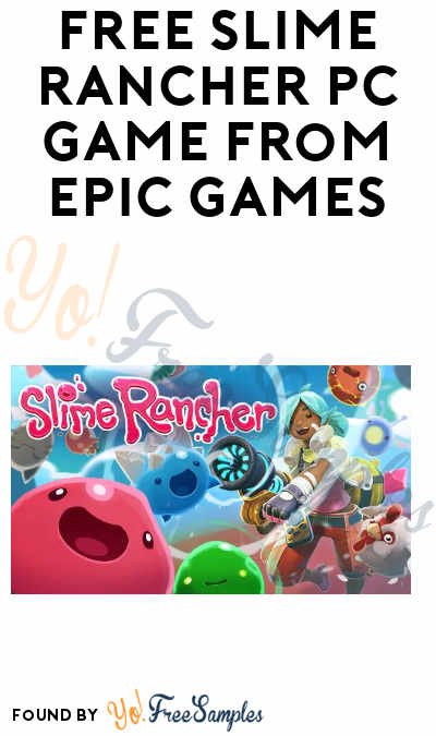 FREE Slime Rancher PC Game from Epic Games (Save $19.99)