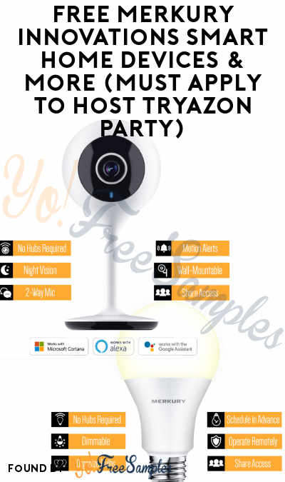 FREE Merkury Innovations Smart Home Devices & More (Must Apply To Host Tryazon Party)