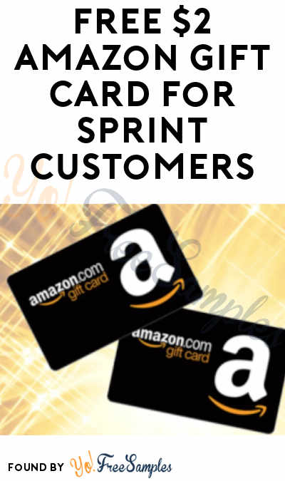 FREE $2 Amazon Gift Card For Sprint Customers