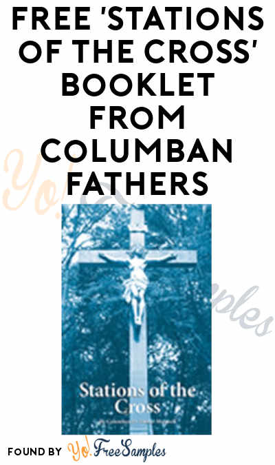 "FREE ""Stations of The Cross"" Booklet from Columban Fathers"