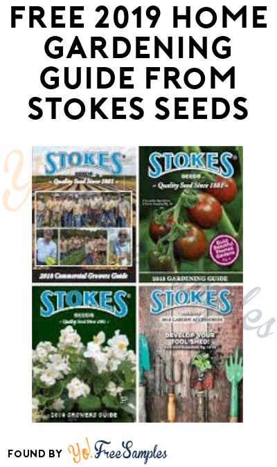 FREE 2019 Home Gardening Guide from Stokes Seeds