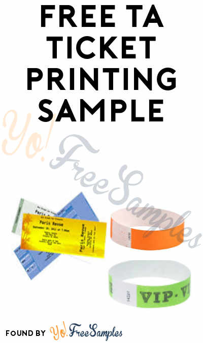 FREE TA Ticket Printing Wristband or Tickets Sample