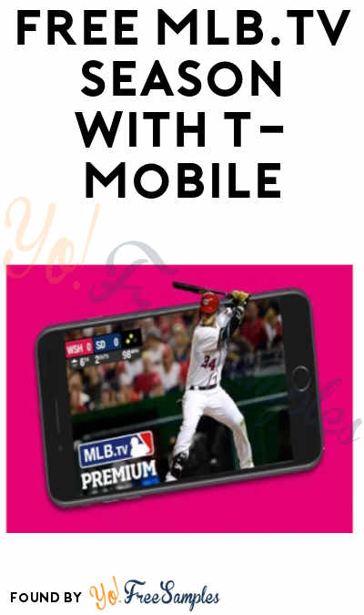 Last Day: FREE MLB.TV Regular Season with T-Mobile (T-Mobile Subscribers Only)