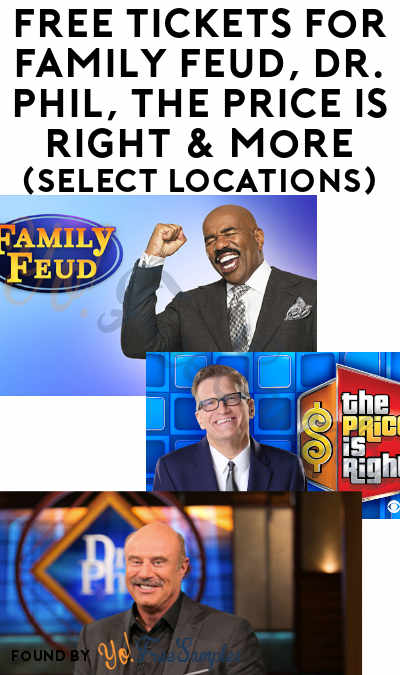 FREE Tickets For Family Feud, Dr. Phil, The Price Is Right & More (Select Locations)