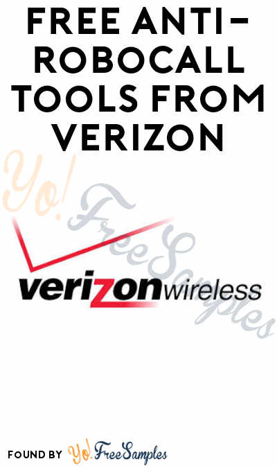 Released! FREE Anti-Robocall Tools from Verizon + Save $3 (Subscribers Only From March 20)