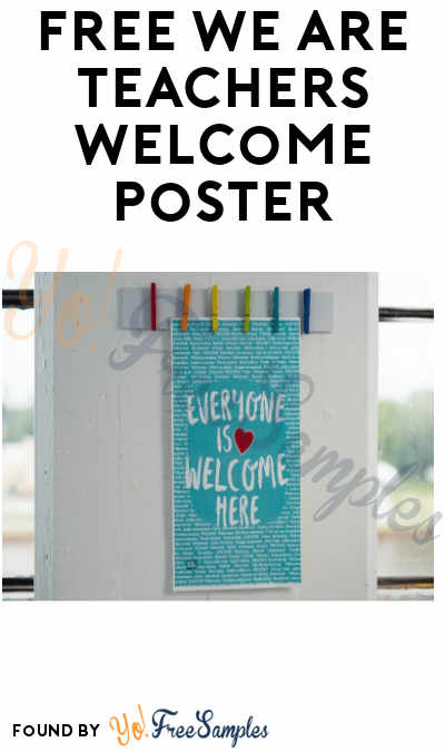 FREE We Are Teachers Welcome Poster - Yo! Free Samples