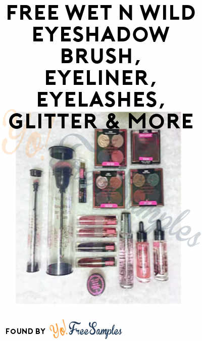 FREE Wet n Wild Eyeshadow Brush, Eyeliner, Eyelashes, Glitter & More (Walgreens Balance Rewards Card Required)