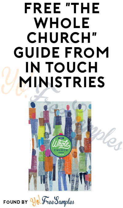 """FREE """"The Whole Church"""" Guide from InTouch Ministries"""
