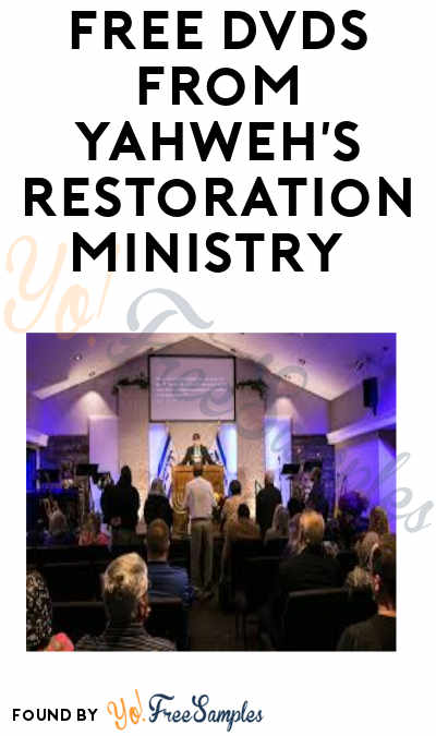 FREE DVDs from Yahweh's Restoration Ministry