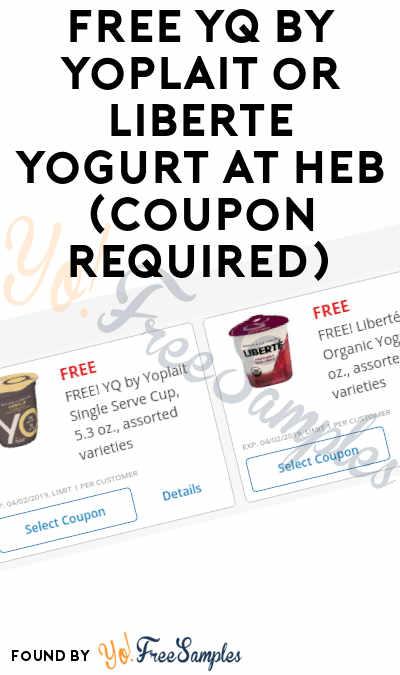 FREE YQ by Yoplait or Liberte Yogurt At HEB (Coupon Required)