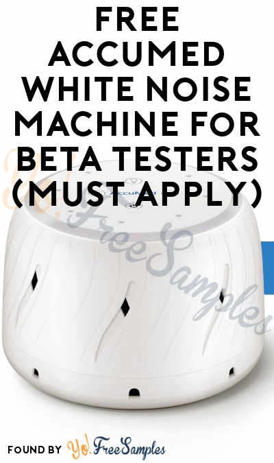FREE AccuMed White Noise Machine For Beta Testers (Must Apply)