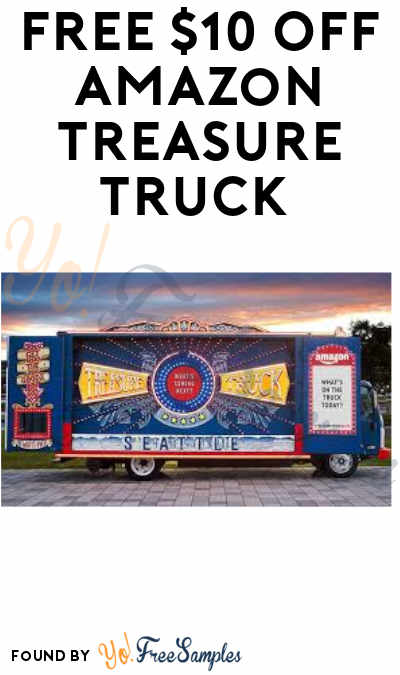FREE $10 Off Amazon Treasure Truck (Sign-Up and Purchase Required)