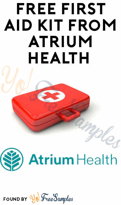 FREE First Aid Kit from Atrium Health (North or South Carolina Residents Only)