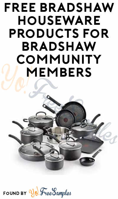 FREE Bradshaw Houseware Products For Bradshaw Consumer Community Members (Must Apply)