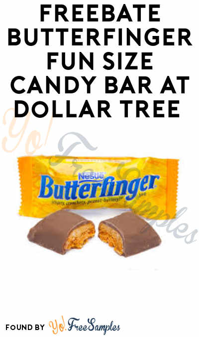 FREE Butterfinger Fun Size Candy Bar at Dollar Tree (Coupon Required)
